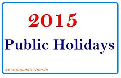 2015 Public Holidays,2015 Public Holidays List