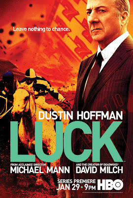 Luck starring Dustin Hoffman