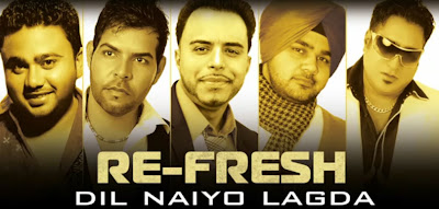 Dil Naiyo Lagda Song - Renu - Re-Fresh (2013)