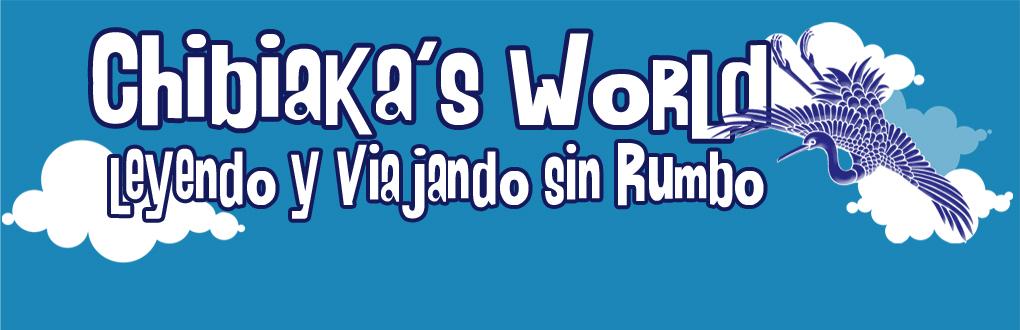 Chibiaka's World: Leyendo y Viajando sin Rumbo