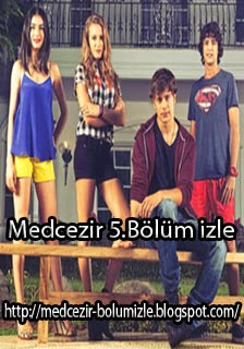 Medcezir 5.Bölüm Full Hd Tek Parça izle - Medcezir-bolumizle.blogspot.com