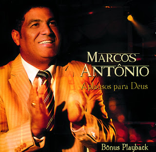 Marcos Antnio   Aplausos Para Deus 2011