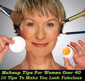 10 Makeup Tips For Women Over 40 ~ Just Remedies