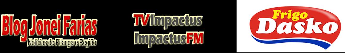 Blog Jonei Farias - Portal Impactus Notícias de Pitanga Pr -Jornalismo com Credibilidade !