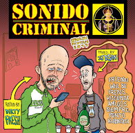 SONIDO CRIMINAL MIXTAPES