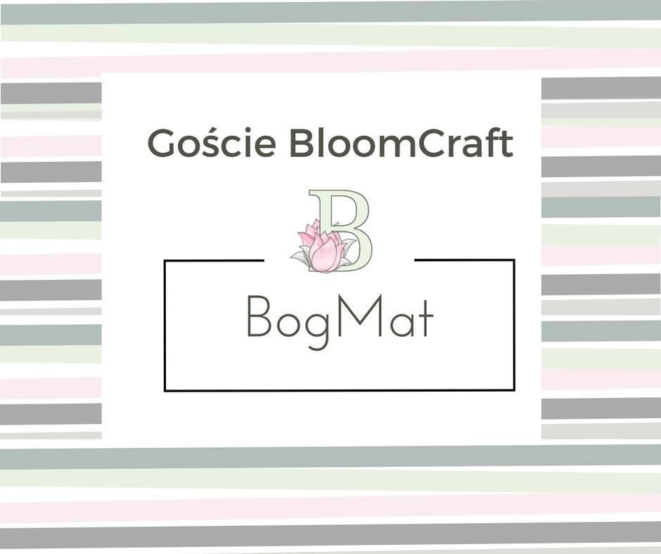 Gościłam na BloomCraft