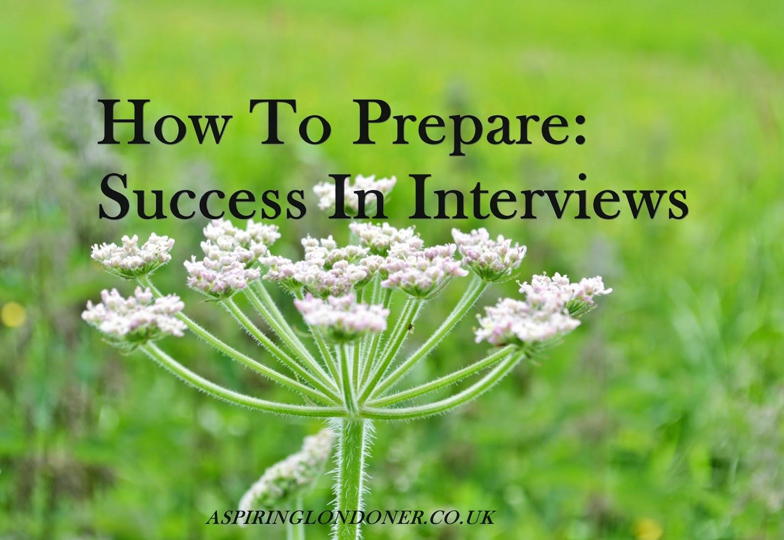 Prepare for a successful interview - Aspiring Londoner