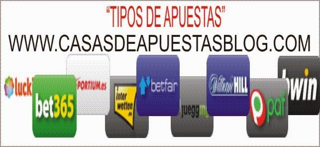 tipos de apuestas, www.casasdeapuestasblog.com