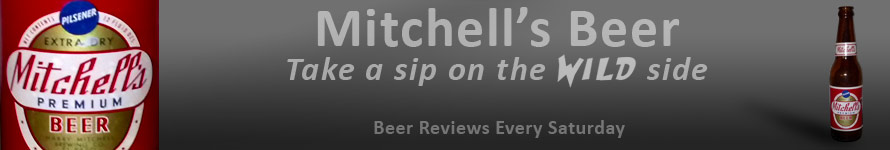 Mitchell's Beer - A Sip on the Wild Side