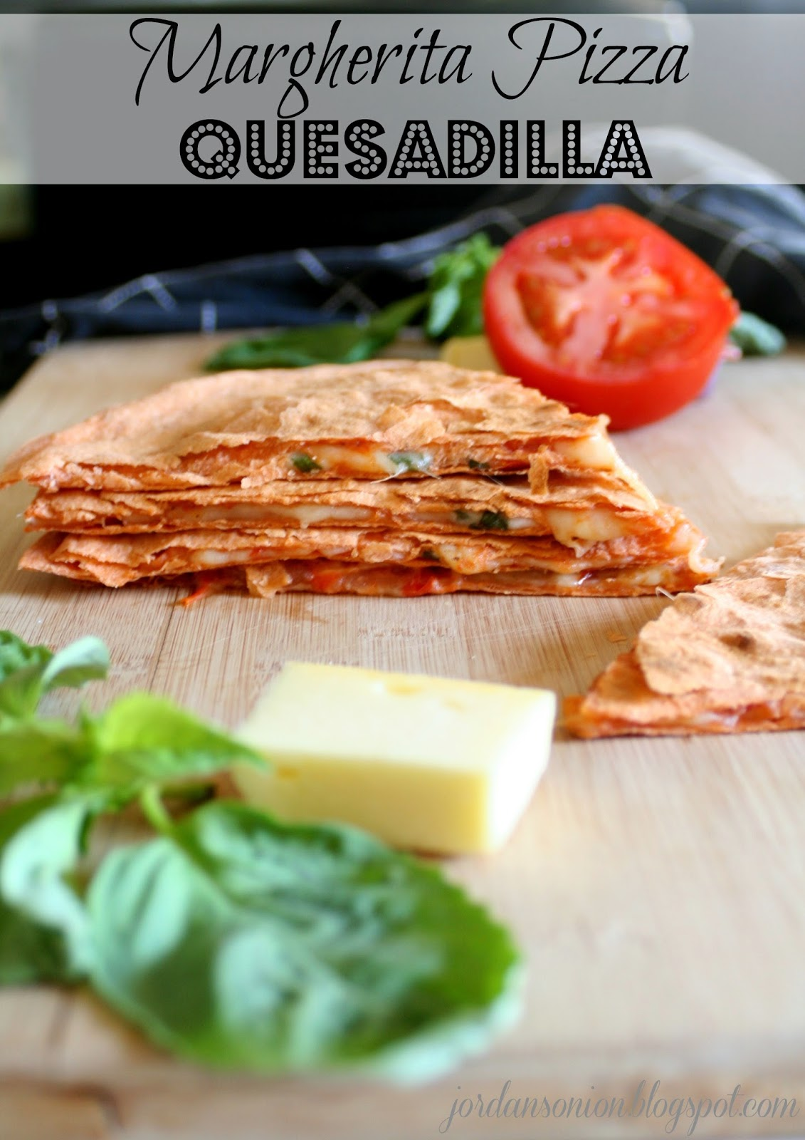 Margherita pizza quesadilla jordans easy entertaining over the weekend i took the free pizza making class on craftsy and have been dying for some really good pizza since according to the class forumfinder Gallery