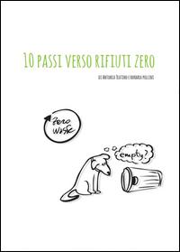 http://www.youcanprint.it/youcanprint-libreria/didattica-e-formazione/10-passi-verso-rifiuti-zero.html
