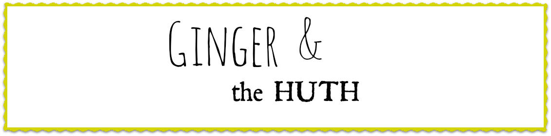 Ginger & The Huth