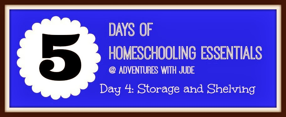 Homeschool Essentials - Storage and Shelving