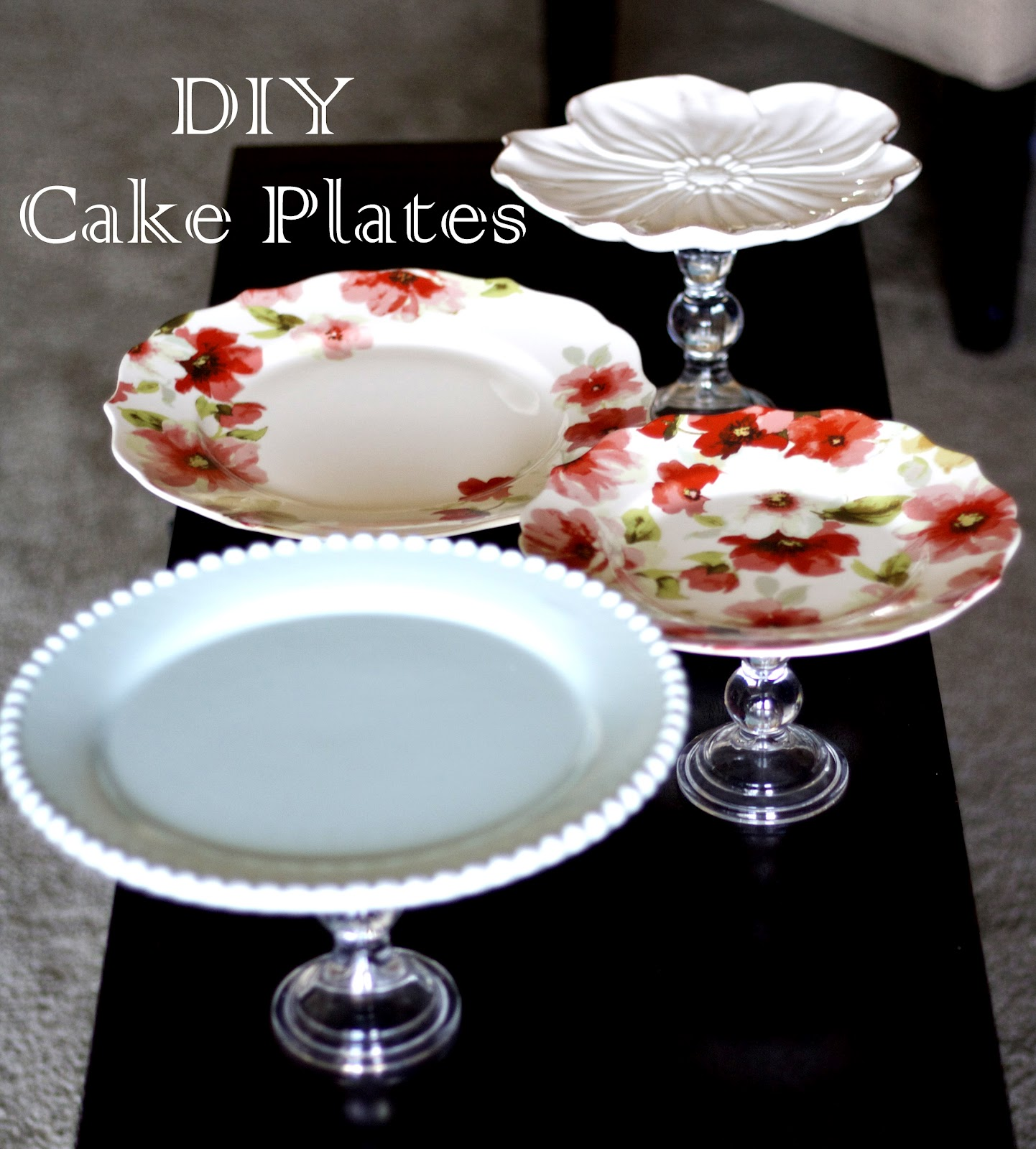 getz blogging diy cake plate s. Black Bedroom Furniture Sets. Home Design Ideas