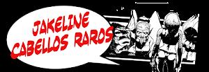 """""""jakeline: cabellos raros""""  click en la imagen para ver la historieta completa"""