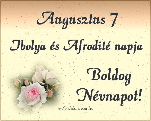 Augusztus 7 - Ibolya, Afrodité névnap