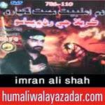 http://www.humaliwalayazadar.com/2014/11/imran-ali-shah-kazmi-nohay-2015.html