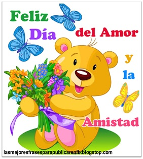Frases De Amor Y Amistad: Feliz Día Del Amor Y La Amistad