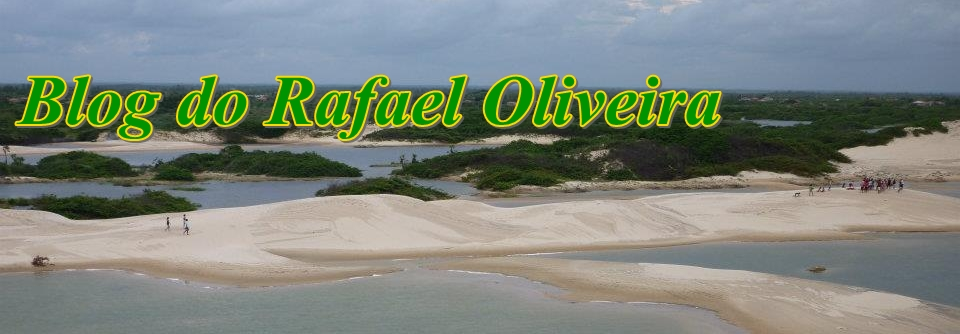 BLOG DO RAFAEL OLIVEIRA