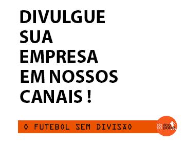 APOIE O FUTEBOL SEM DIVISÃO