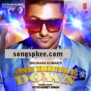 One Bottle Down – Yo Yo Honey Singh 2015 IndiPop MP3 Download Songspk