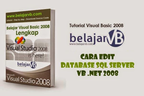 Cara Edit Database SQL Server VB 2008