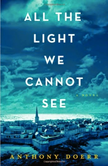 All The Light You Cannot See by Anthony Doerr
