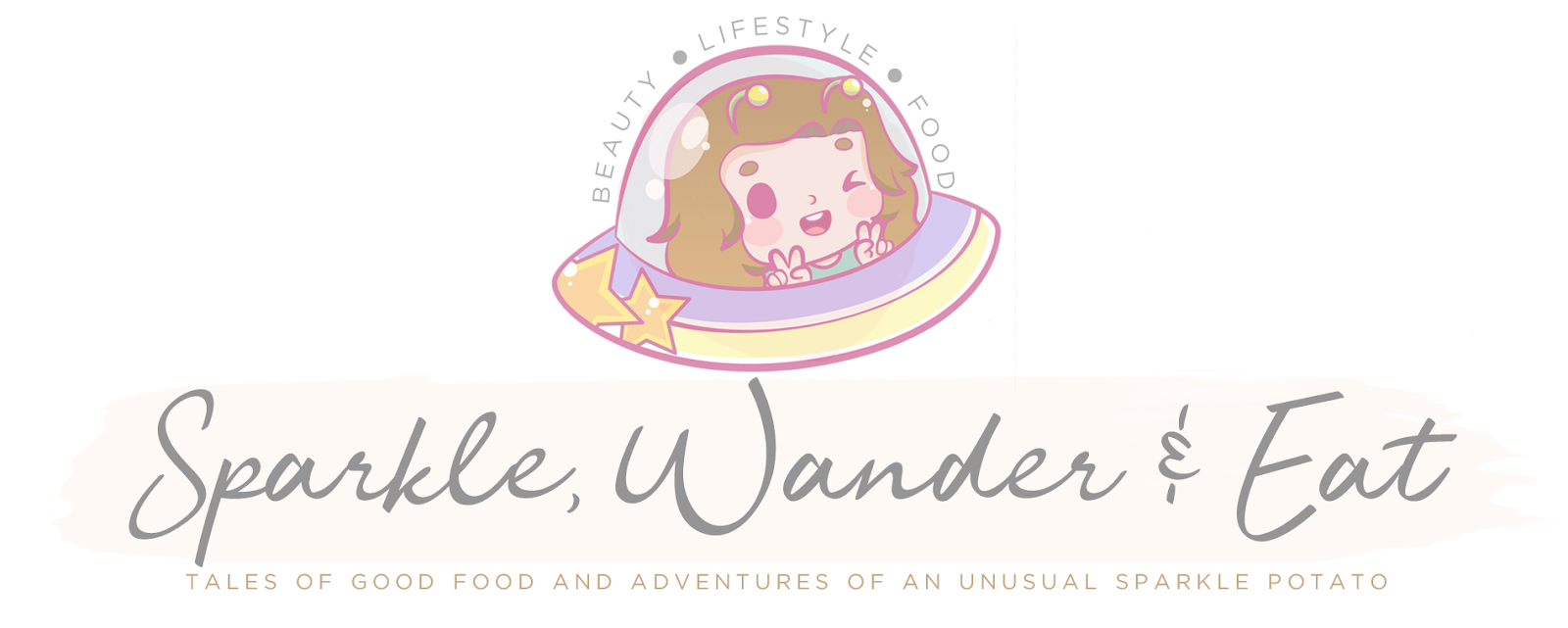 Sparkle, Wander and Eat