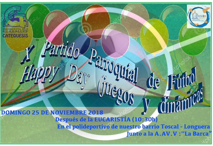 X Partido de Fútbol y Happy Day - 25 noviembre