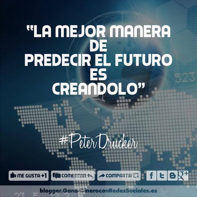 La mejor manera de predecir el futuro es creandolo