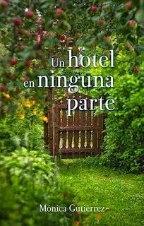 Portada, Libro, Un hotel a ninguna parte, Mónica Gutiérrez, ebook