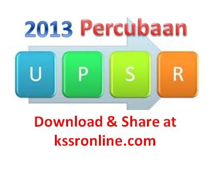 Percubaan UPSR 2013 SK dan SJK | 2013 UPSR Trial Exam Papers
