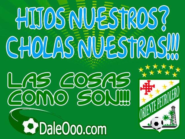 Oriente Petrolero - Cargadas Albiverdes - Clásico Cruceño - DaleOoo.com