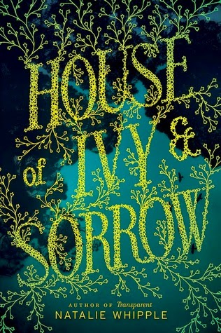 house of ivy and sorrow by natalie whipple book cover