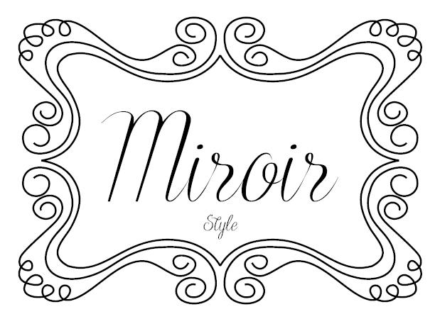 Miroir Style
