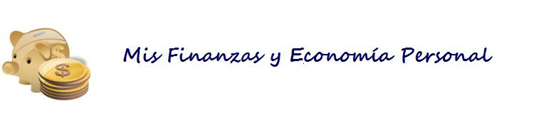 Mis Finanzas y Economía Personal