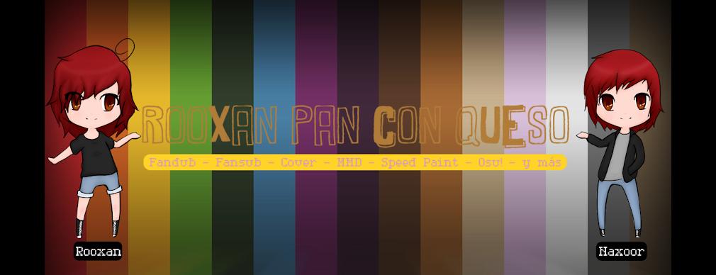 <center> Rooxan Pan con Queso </center>