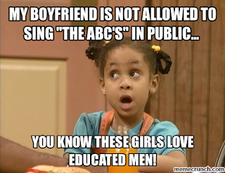 http://memecrunch.com/meme/132M9/my-boyfriend-is-not-allowed-to-sing-the-abc-s-in-public/image.png