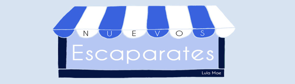 Nuevos escaparates