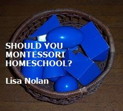 Should You Montessori Homeschool?
