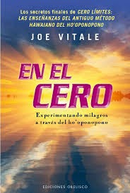 En El Cero (Joe Vitale) [Poderoso Conocimiento]