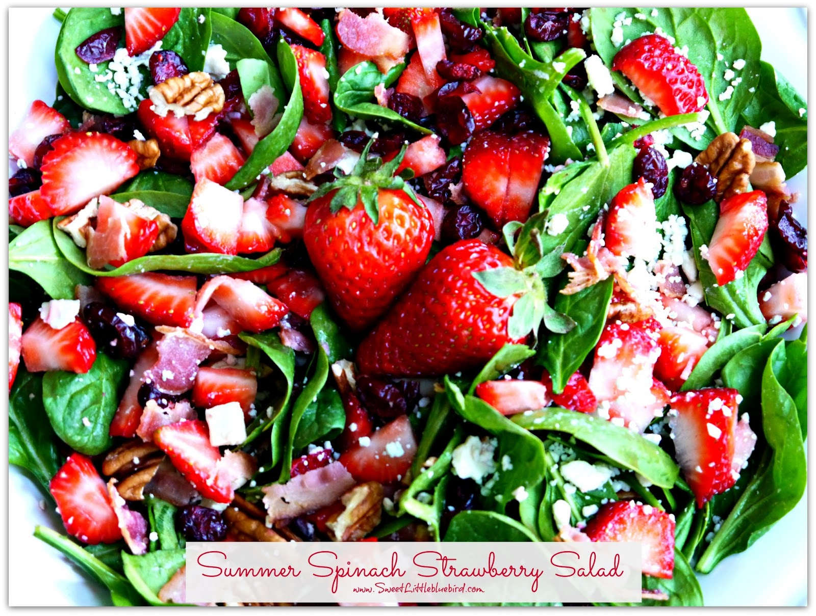 ... Bluebird: Tried & True Tuesday ~ Summer Spinach Strawberry Salad