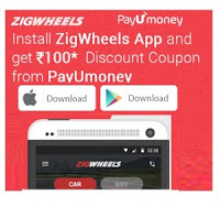 Downloading Zigwheels App  : Free PayUMoney Rs. 100 Off on Rs. 400 Coupon