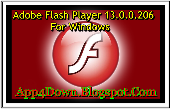 [Program] Download Adobe Flash Player 13.0.0.206 For Windows Updated Version
