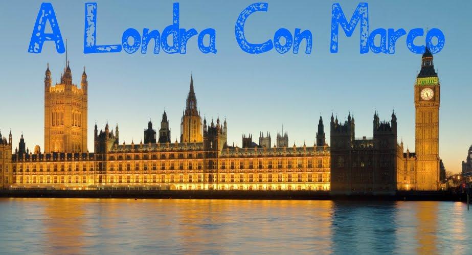 A Londra Con Marco