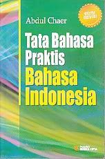 toko buku rahma: buku TATA BAHASA PRAKTIS BAHASA INDONESIA, pengarang abul chaer, penerbit rineka cipta