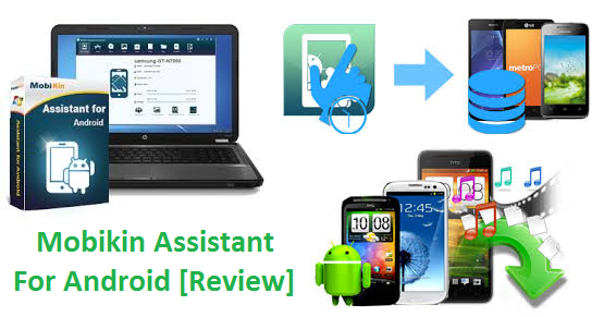 [Review] Mobikin Assistant for Android