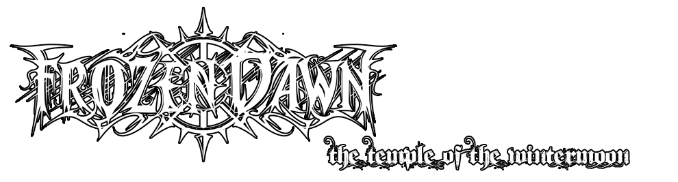 FROZEN DAWN - THE TEMPLE OF THE WINTERMOON - OFFICIAL WEBSITE - MADRID BLACK METAL