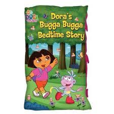 Pillow Book - Dora's Bugga Bugga Bedtime Story