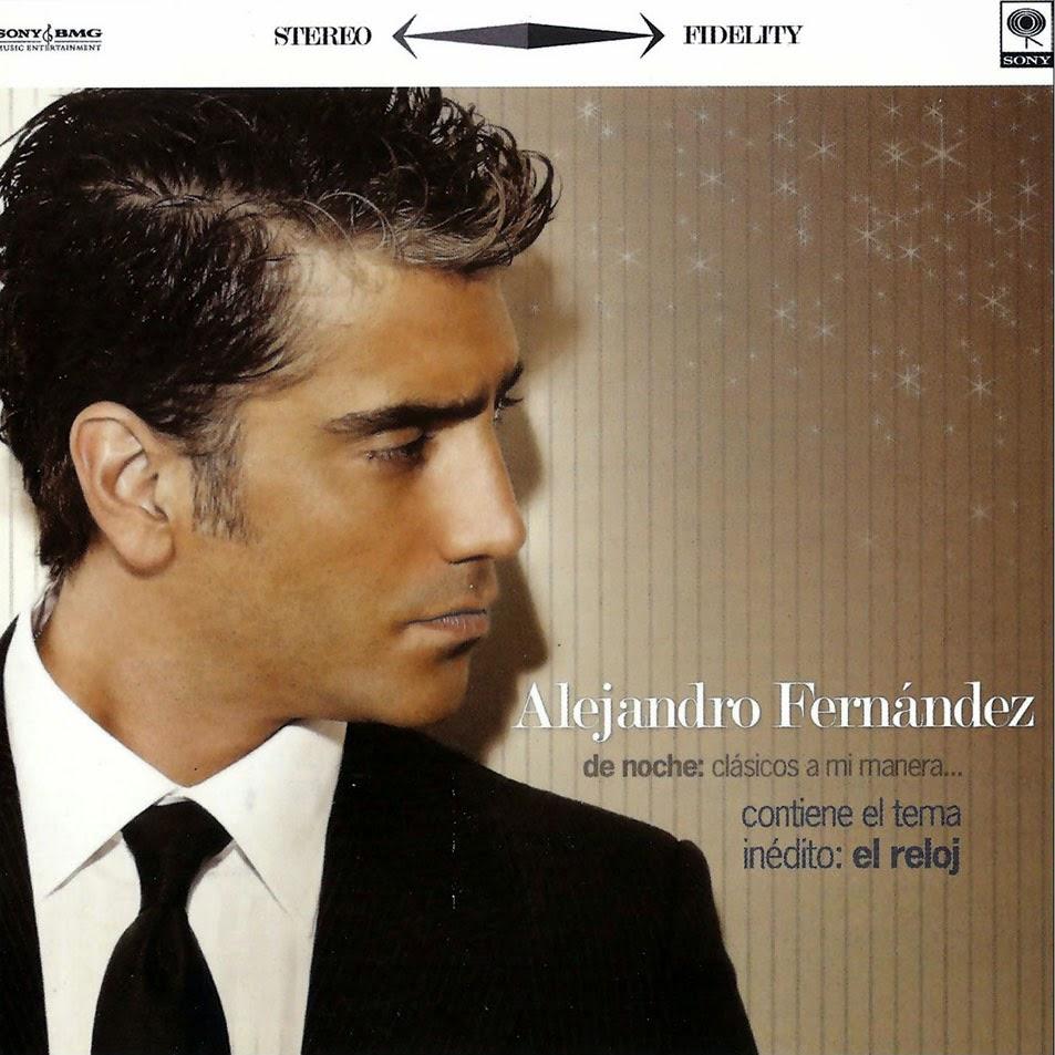 Alejandro fern ndez 2008 de noche cl sicos a mi for Alejandro fernandez en el jardin mp3